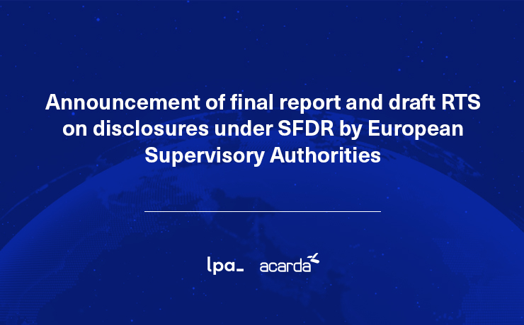 Announcement of final report and draft RTS on disclosures under SFDR by European Supervisory Authorities