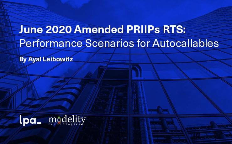 June 2020 Amended PRIIPs RTS: Performance Scenarios for Autocallables