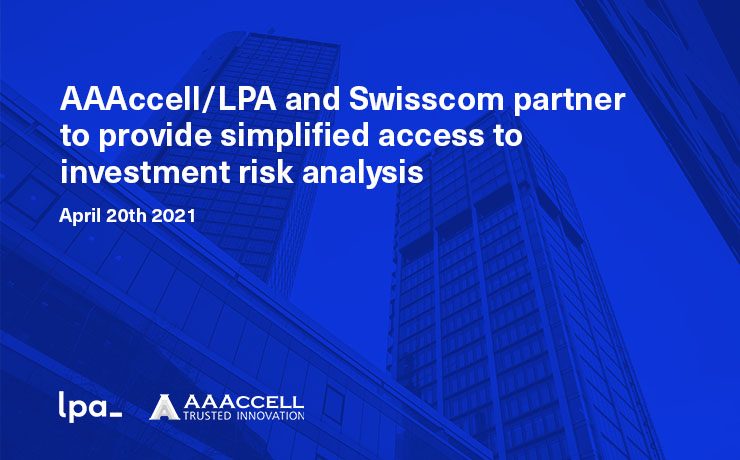 AAAccell/LPA and Swisscom partner to provide simplified access to investment risk analysis