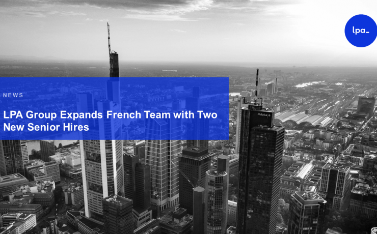 LPA Group Expands French Team with Two New Senior Hires