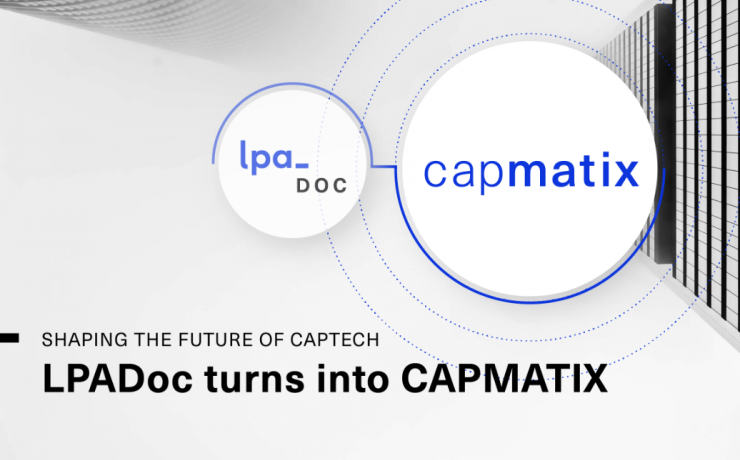 Shaping the future of CapTech: LPADoc turns into CAPMATIX