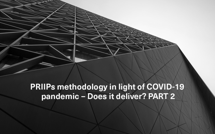 PRIIPs methodology in light of COVID-19 pandemic – Does it deliver? PART 2