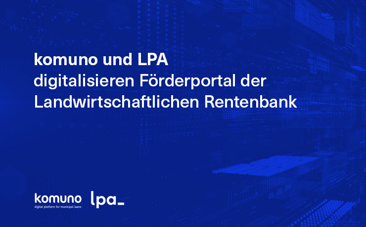 komuno and LPA create government subsidy portal for Rentenbank, the agency supporting Germany's farmers and agribusinesses